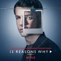 13 REASONS WHY, SEASON 2 (SOUNDTRACK)
