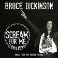 DICKINSON BRUCE - SCREAM FOR ME SARAJEVO (SOUNDTRACK)