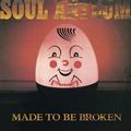SOUL ASYLUM - MADE TO BE BROKEN (2018, REISSUE)