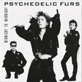 PSYCHEDELIC FURS, THE: MIDNIGHT TO MIDNIGHT (180 GRAM) - LP