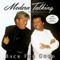 MODERN TALKING: BACK FOR GOOD (20TH ANNIVERSARY) (180 GRAM) - 2LP