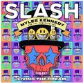SLASH FEAT. MYLES KENNEDY & CONSPIRATORS: LIVING THE DREAM (LTD. COLOURED) (180 GRAM) - 2LP