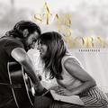 STAR IS BORN (LADY GAGA / BRADLEY COOPER) (SOUNDTRACK)