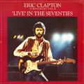 CLAPTON ERIC: TIMEPIECES VOL. II - 'LIVE' IN THE SEVENTIES - LP /bazár/