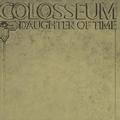 COLOSSEUM: DAUGHTER OF TIME (180 GRAM) - LP