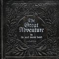 MORSE NEAL BAND - THE GREAT ADVENTURE (DELUXE) (2CD+DVD)