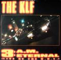 KLF: 3 A.M. ETERNAL (LIVE AT THE S.S.L.) (12