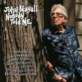 MAYALL JOHN: NOBODY TOLD ME - LP