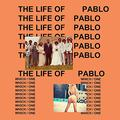 WEST KANYE: THE LIFE OF PABLO - 2LP