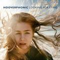 HOOVERPHONIC: LOOKING FOR STARS - LP