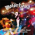 MOTORHEAD: BETTER MOTORHEAD THAN DEAD (LIVE AT HAMMERSMITH) - 4LP