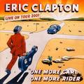 CLAPTON ERIC: ONE MORE CAR, ONE MORE RIDER (LIVE ON TOUR 2001) - 3LP