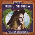 ETHERIDGE MELISSA: THE MEDICINE SHOW - LP