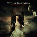 WITHIN TEMPTATION: THE HEART OF EVERYTHING (180 GRAM) - 2LP