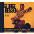 BENSON GEORGE - WALKING TO NEW ORLEANS: REMEMBERING CHUCK BERRY AND FATS DOMINO