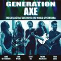 GENERATION AXE: THE GUITARS THAT DESTROYED THE WORLD: LIVE IN CHINA (180 GRAM) - 2LP