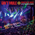GOV'T MULE - BRING ON THE MUSIC: LIVE AT THE CAPITOL THEATRE (2CD)