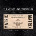 VELVET UNDERGROUND: THE COMPLETE MATRIX TAPES - 4LP