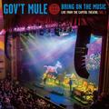 GOV'T MULE: BRING OF THE MUSIC - LIVE FROM THE CAPITOL THEATRE VOL.1 (LTD. COLOURED) (180 GRAM) - 2LP