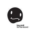 HEY EMIL: FOR THE RECORD - LP