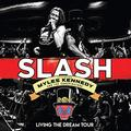 SLASH FEAT. MYLES KENNEDY & CONSPIRATORS: LIVING THE DREAM TOUR (180 GRAM) - 3LP