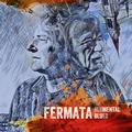 FERMÁTA: BLUMENTAL BLUES - LP