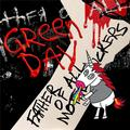GREEN DAY: FATHER OF ALL... (LTD. COLOURED) - LP