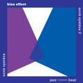 BLUE EFFECT - NOVA SYNTEZA - KOMPLET (2CD)
