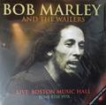 MARLEY BOB & THE WAILERS: LIVE: BOSTON MUSICAL HALL JUNE 8TH 1978 - LP