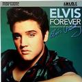 PRESLEY ELVIS: ELVIS FOREVER - COMPILATION OF HIS GREATEST HITS - LP