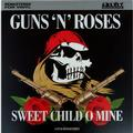 GUNS N' ROSES: SWEET CHILD O MINE (UNOFFICIAL RELEASE) - LP