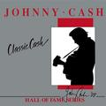 CASH JOHNNY: CLASSIC CASH - HALL OF FAME SERIES (180 GRAM) - 2LP
