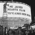 JADED HEARTS CLUB, THE: YOU'VE ALWAYS BEEN HERE (LTD. COLOURED) (180 GRAM) - LP