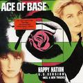 ACE OF BASE - HAPPY NAT. US VERSION