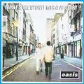 OASIS - WHAT'S THE STORY,MORNING GLORY